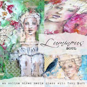 Luminous Soul - mixed media art class